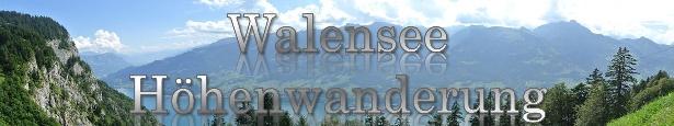 Walensee Höhenwanderung